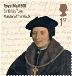 Royal Mail 500 1st Stamp (2016) Sir Brian Tuke, master of the Posts