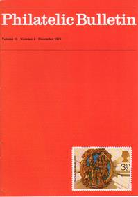 British Philatelic Bulletin Volume 12 Issue 4