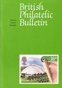 British Philatelic Bulletin Volume 21 Issue 7