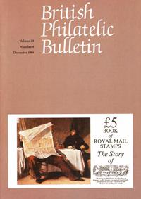 British Philatelic Bulletin Volume 22 Issue 4