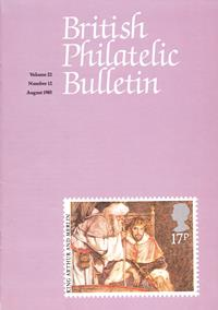 British Philatelic Bulletin Volume 22 Issue 12