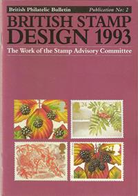 Philatelic Bulletin Publication No. 2 - British Stamp Design 1993