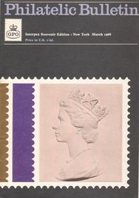 Philatelic Bulletin Publication No.  - Interpex Souvenir Edition : New York March 1968